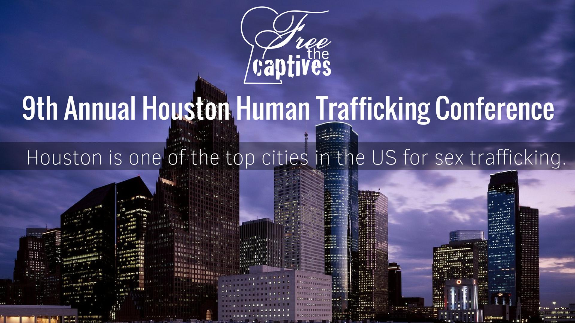 Houston Human Trafficking Conference - Free The Captives Houston